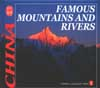 The Culture of China Series: Famous Mountains and Rivers
