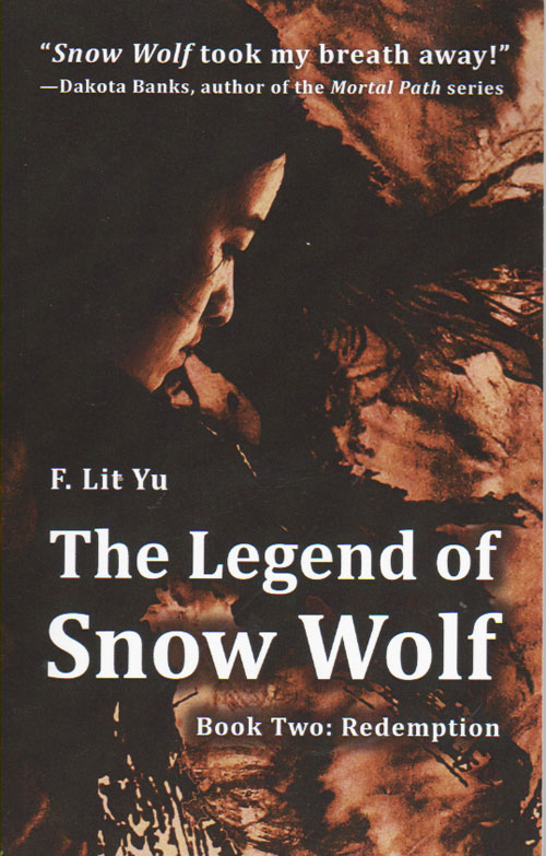 The Legend of Snow Wolf: Book Two: Redemption