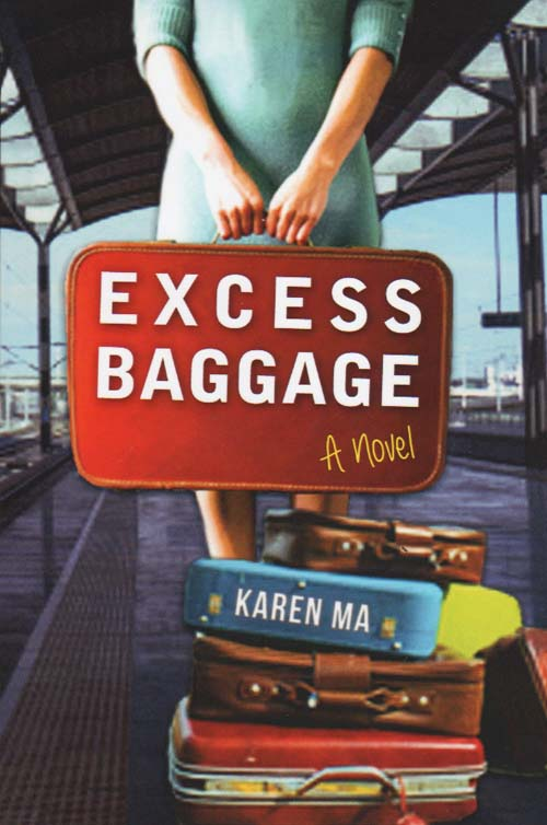 Excess Baggage - Karen Ma