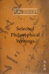 Feng Youlan: Selected Philosphical Writings