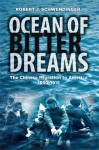Ocean of Bitter Dreams: The Chinese Migration to America 1850-1915