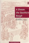 A Dream under the Southern Bough