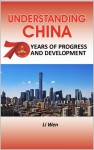Understanding China: 70 Years of Progress and Development (PDF delivery only)