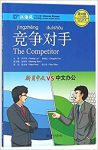 Chinese Breeze Graded Reader Series Level 4(110-Word Level): The Competitor