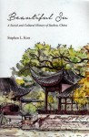 Beautiful Su: A Social and Cultural History of Suzhou, China